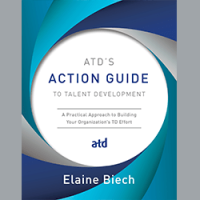 ATD's Action Guide to Talent Development