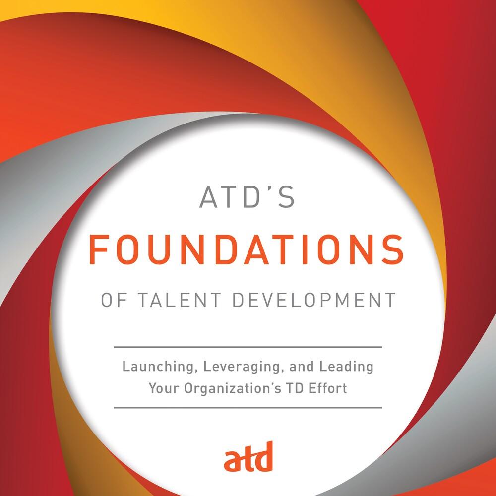 Atds Foundations Of Talent Development