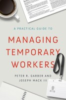 A Practical Guide to Managing Temporary Workers_111802