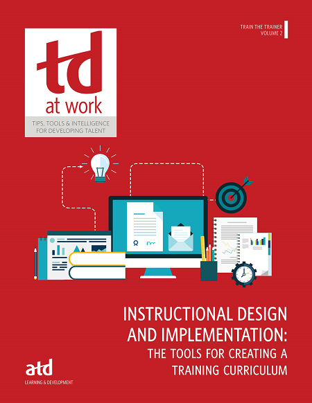Train The Trainer Volume 2 Instructional Design And Implementation The Tools For Creating A Training Curriculum