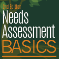 Needs Assessment Basics - 2nd ed. Square