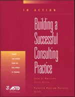 Building A Successful Consulting Practice (In Action Series)