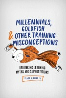 Millennials, Goldfish & Other Training Misconceptions_Cover