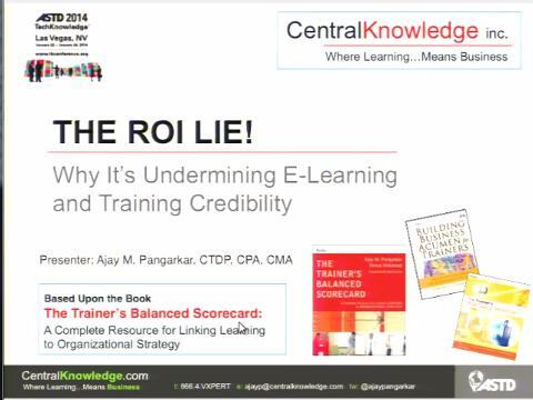The ROI Lie: Why It?s Undermining E-Learning and Training