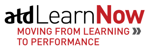 ATD Learn Now - Moving From Learning to Performance