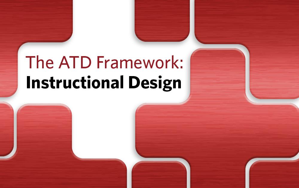 The Atd Talent Development Framework Instructional Design