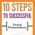 9781562867461_10_Steps_to_Successful_Virtual_Presentations