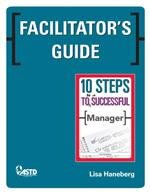 110711_Facilitators_Guide_10_Steps_to_Successful_Manager