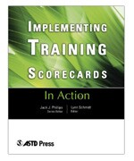 Implementing Training Scorecards (In Action Case Study Series)